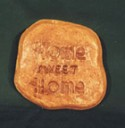 Home Sweet Home  - Concrete Stepping Stone  Mold
